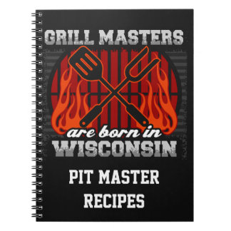 Grill Masters Are Born In Wisconsin Personalized Spiral Notebook