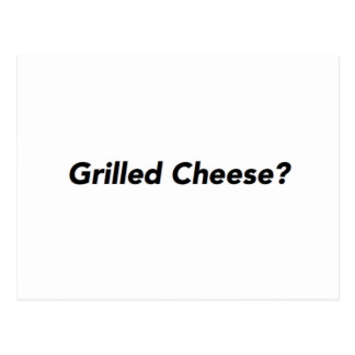 Grilled Cheese? Postcard