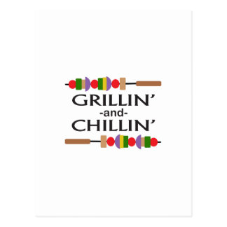 GRILLIN AND CHILLIN POST CARD