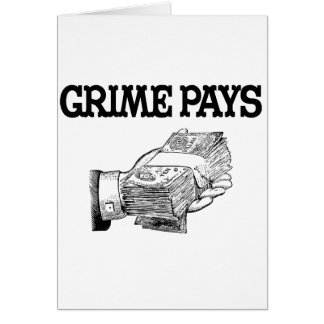Grime Pays Card