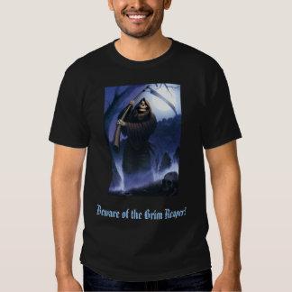 Grimreaper, Beware of the Grim Reaper! Shirts
