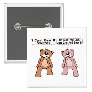 Grin & Bear It 15 Cm Square Badge