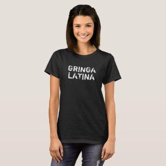 """""""GRINGA LATINA"""" Women's T-Shirt"""