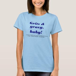 grits&gravy T-Shirt