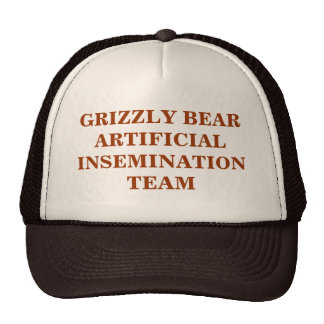 GRIZZLY BEAR ARTIFICIAL INSEMINATION TEAM HATS
