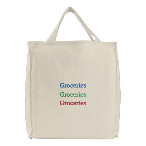 Groceries, Groceries, Groceries Embroidered Tote Bags