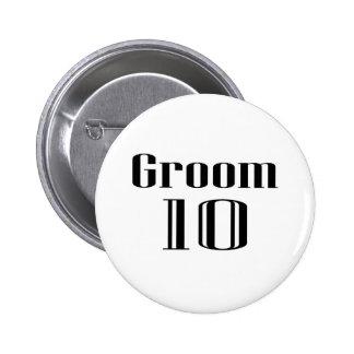 Groom 10 6 cm round badge