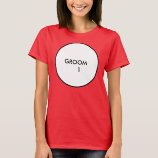 Groom 1 T-Shirt