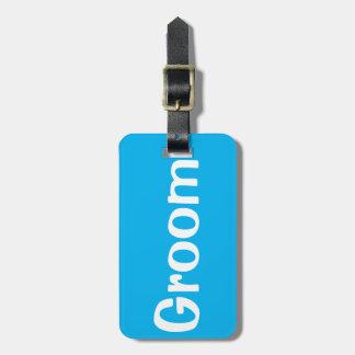 Groom luggage tag