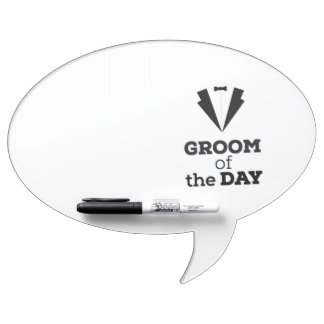 Groom of the Day Ziwph Dry Erase Board