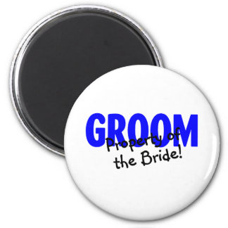 Groom Property Of The Bride Refrigerator Magnet