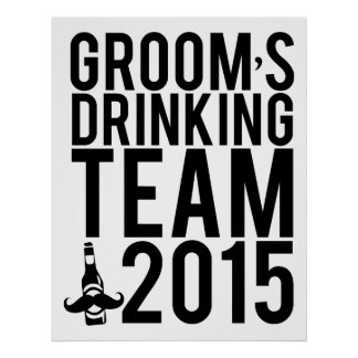 Groom's drinking team 2015 poster
