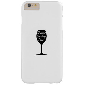 Groom's Drinking Team  Groom Fuuny Party Barely There iPhone 6 Plus Case