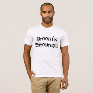 Groom's Entourage T-Shirt