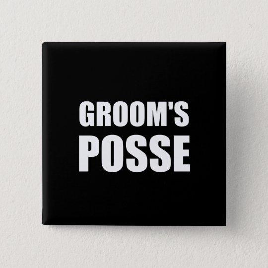 Grooms Posse 15 Cm Square Badge