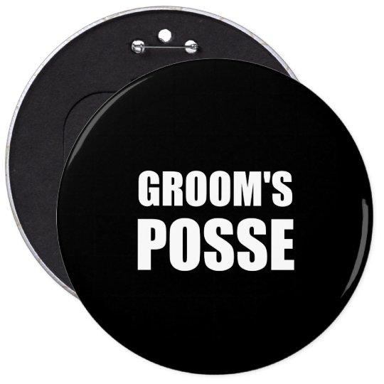 Grooms Posse 6 Cm Round Badge