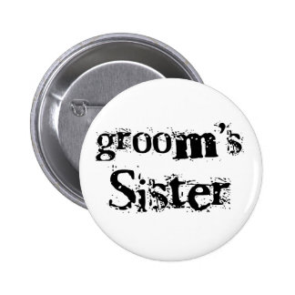 Groom's Sister Black Text 6 Cm Round Badge