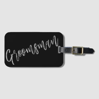 Groomsman Silver Foil Luggage Bag Tag