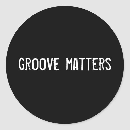 groove matters stickers