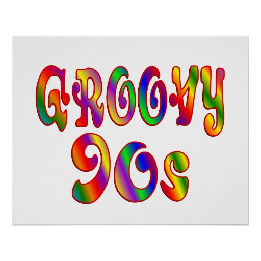 Groovy 90s poster