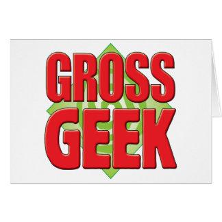 Gross Geek v2 Greeting Cards