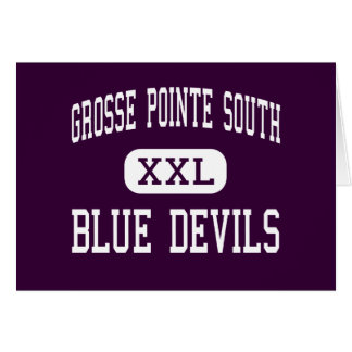 Grosse Pointe South - Blue Devils - Grosse Pointe Greeting Cards