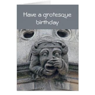Grotesque birthday card
