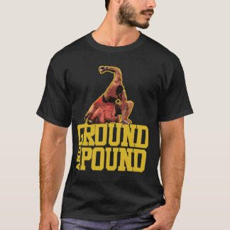 Ground and pound t-shirt