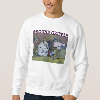 GROUND GRIPPER SWEAT SHIRT