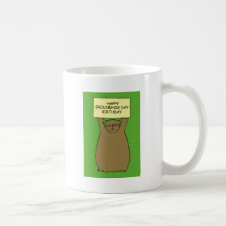 Groundhog day birthday coffee mug