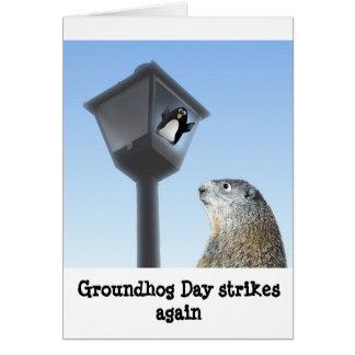 Groundhog Day Strikes Again Card