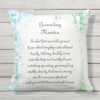 Grounding Mantra Throw Pillow