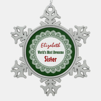 GROUPON World's Most Awesome Sister Lace G04 Snowflake Pewter Christmas Ornament