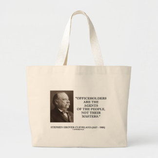 Grover Cleveland Officeholders Agents Of People Bags