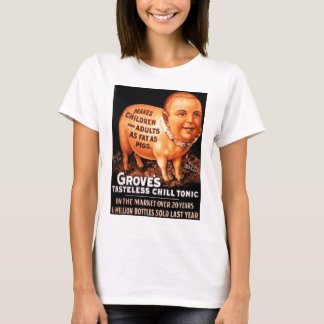 Groves Tonic makes children and adults fat as pigs T-Shirt