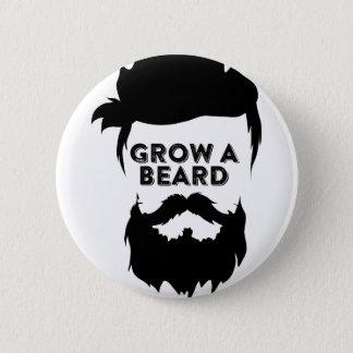 Grow a beard then we will talk 6 cm round badge