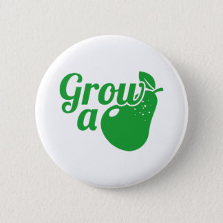 Grow A Pear 6 Cm Round Badge
