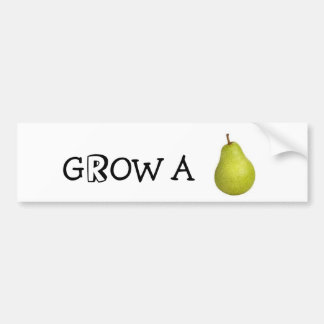 Grow a pear bumper sticker