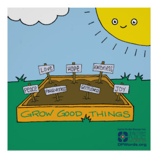 Grow Good Things Poster