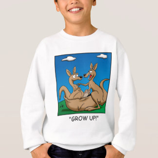 Grow Up! Sweatshirt