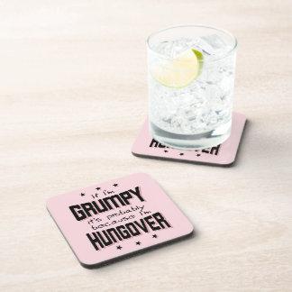 GRUMPY because HUNGOVER (blk) Coaster