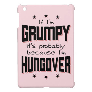 GRUMPY because HUNGOVER (blk) Cover For The iPad Mini