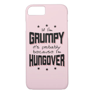 GRUMPY because HUNGOVER (blk) iPhone 8/7 Case