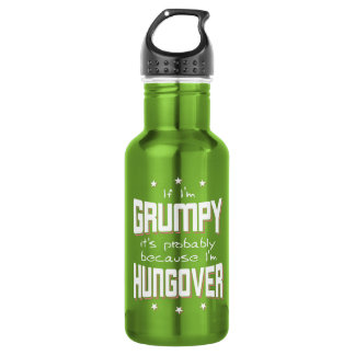 GRUMPY because HUNGOVER (wht) 532 Ml Water Bottle