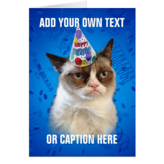 Grumpy Cat Customizeable Happy Birthday Greeting Card