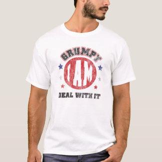 Grumpy I Am T-Shirt