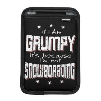 GRUMPY not SNOWBOARDING (wht) iPad Mini Sleeve
