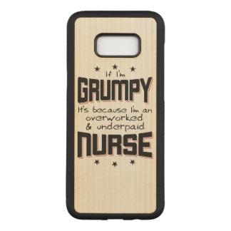 GRUMPY overworked underpaid NURSE (blk) Carved Samsung Galaxy S8+ Case