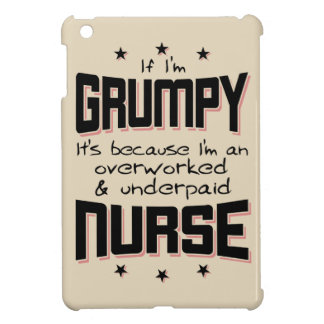 GRUMPY overworked underpaid NURSE (blk) Case For The iPad Mini