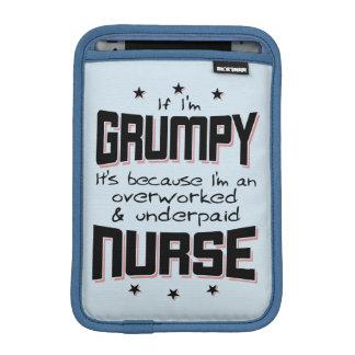GRUMPY overworked underpaid NURSE (blk) iPad Mini Sleeve